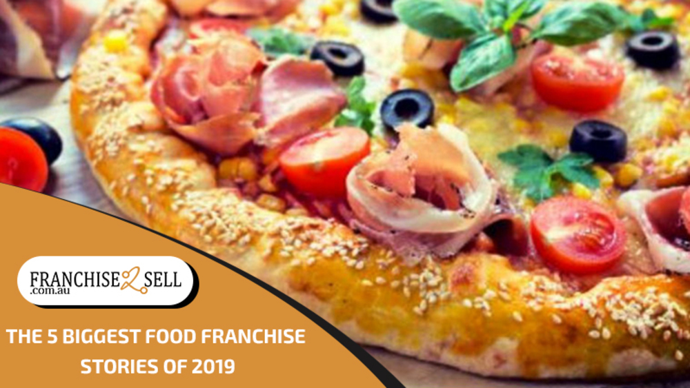 The 5 Biggest Food Franchise Stories Of 2019