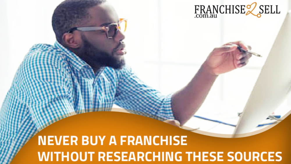Never Buy A Franchise Without Researching These Sources