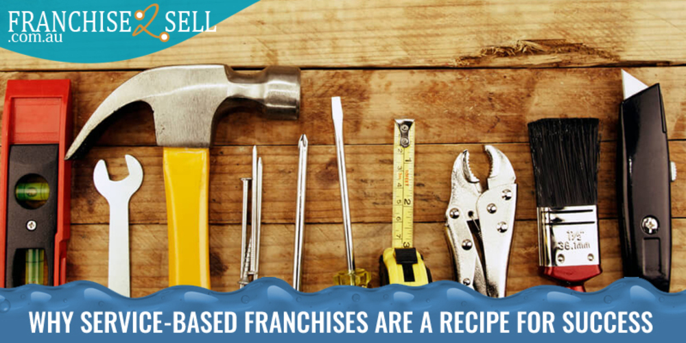 Why Service-Based Franchises are a Recipe for Success