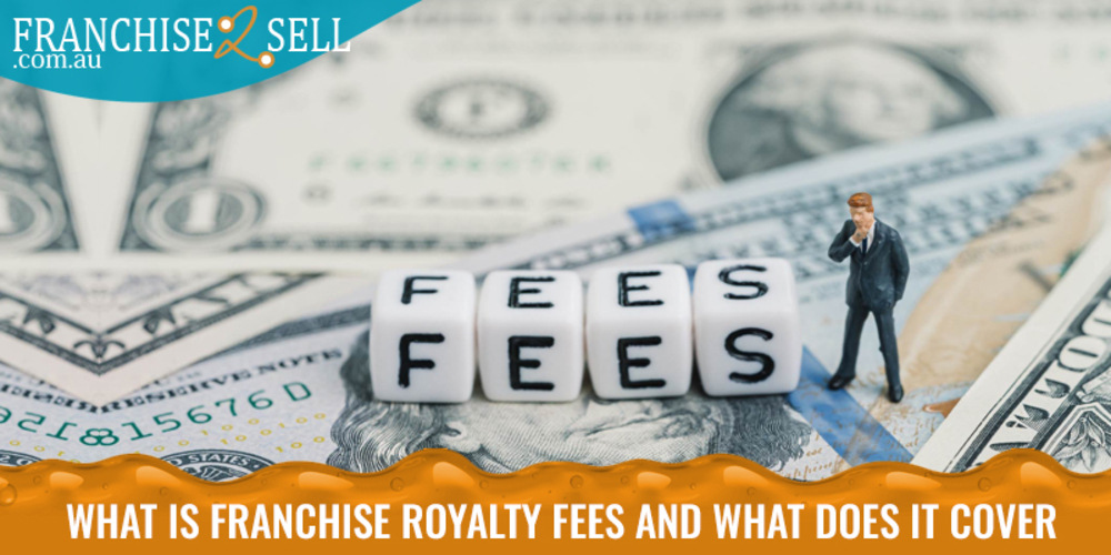What is Franchise Royalty Fee and What Does It Cover?
